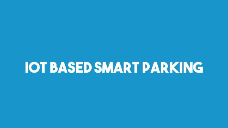 IOT based smart parking